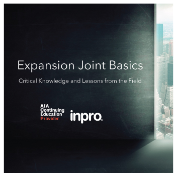 Expansion Joint Basics - Critical Knowledge and Lessons from the Field