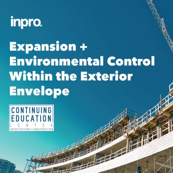 Exterior of a building being built. Copy reads, Expansion and Environmental Control Within the Exterior Envelope with the Inpro and CE Center logos.
