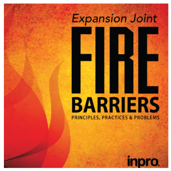 Expansion Joint Fire Barriers, Principles, Practices and Problems