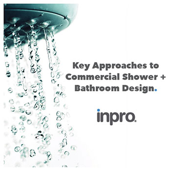 Shower head with water coming out with text reading,  Key Approaches to Commercial Bathroom and Shower Design