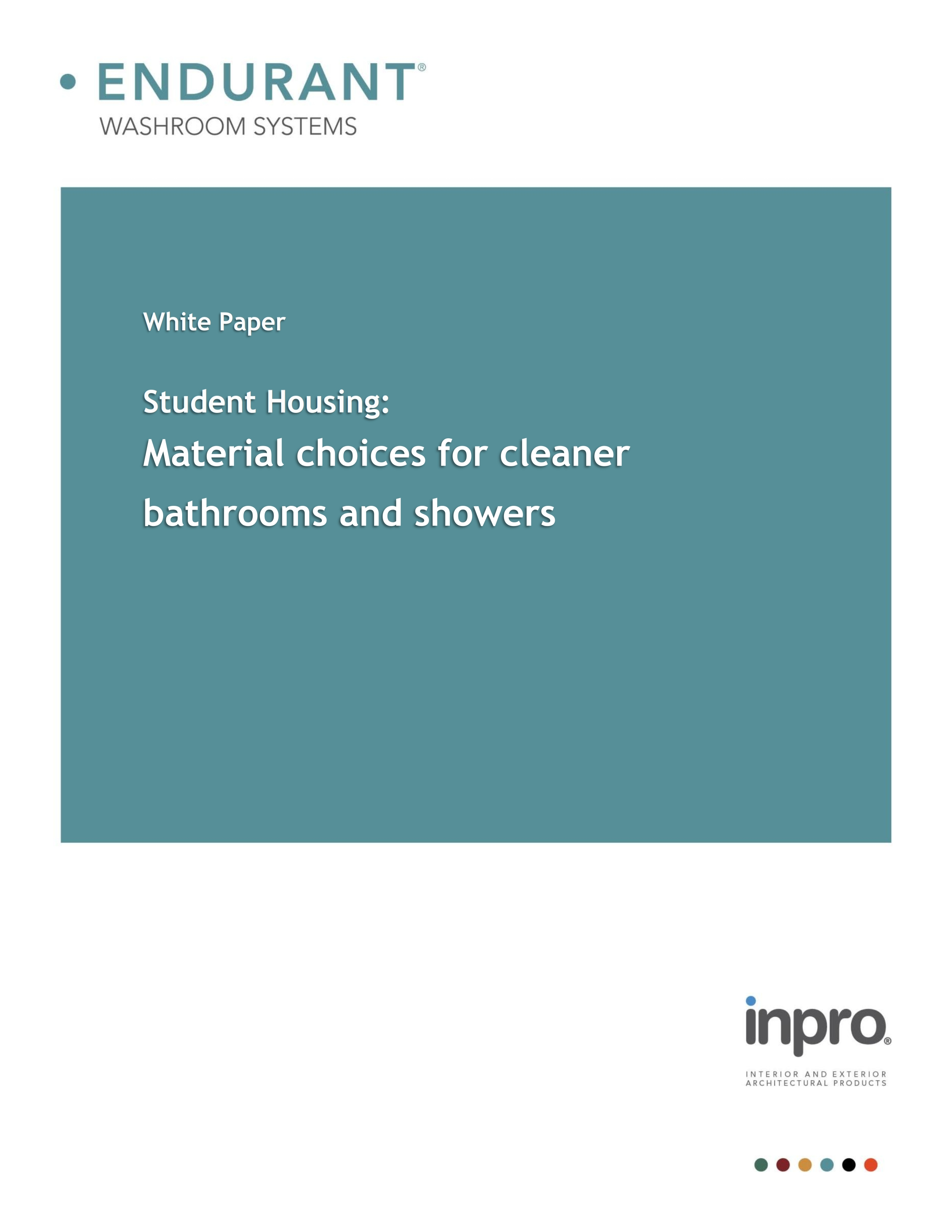 Student Housing - Material choices for cleaner bathrooms and showers